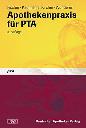 Apothekenpraxis für pharmazeutisch-technische Assistenten.( PTA) (Paperback pta)