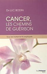 Cancer, les chemins de la guérison : Tous les traitements expliqués