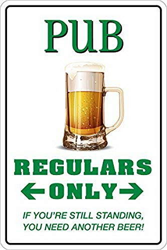 Ugtell Metal Sign Maker Near Me Pub Regulars Only 133 Aluminum Metal Signs 8 X 12 in. Graduation Yard Signs]()