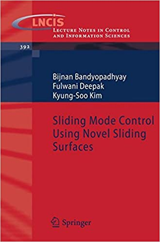 Download Sliding Mode Control Using Novel Sliding Surfaces (Lecture Notes in Control and Information Sciences) PDF, azw (Kindle), ePub