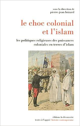 Download Online Le choc colonial et l'islam pdf