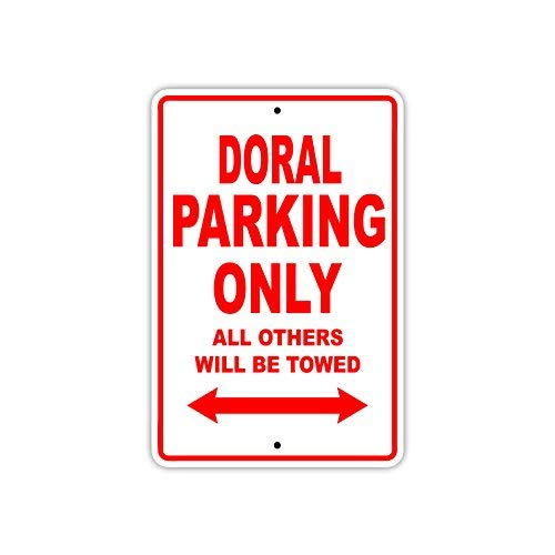 Doral Parking Only All Others Will Be Towed Boat Ship Yacht Marina Lake Dock Yawl Craftmanship Metal Aluminum 8x12 inch Sign Plate