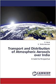 Transport and Distribution of Atmospheric Aerosols over India: A Satellite Perspective