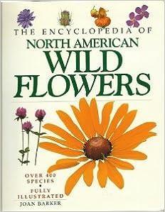 Encyclopedia of North American Wild Flowers