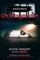 Autumn: Disintegration (Autumn series 4) Paperback
