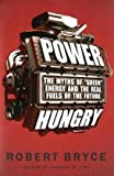 Power Hungry, Robert Bryce, 1586487892