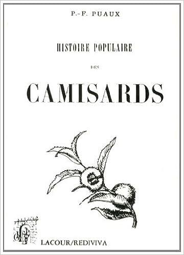 Livre gratuits en ligne Histoire populaire des camisards pdf, epub