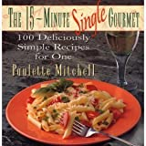 The Fifteen-Minute Single Gourmet, Paulette Mitchell, 0025853554