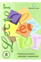 Descargar gratis Lector. Prácticas De Lecturañ Velocidad Y Comprensión - Cuaderno 8 en .epub, .pdf o .mobi