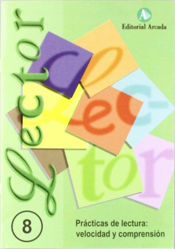 Lector. Prácticas De Lecturañ Velocidad Y Comprensión - Cuaderno 8