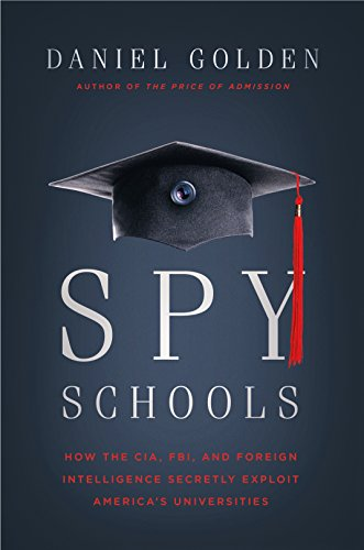 Amazon spy schools how the cia fbi and foreign intelligence spy schools how the cia fbi and foreign intelligence secretly exploit americas universities fandeluxe Gallery