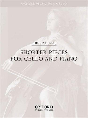 Shorter pieces for cello and piano (Oxford Music for Cello)