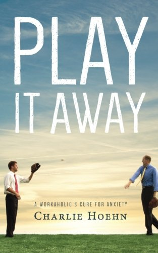 Play It Away: A Workaholic's Cure for Anxiety (James Stewart Best Moments)