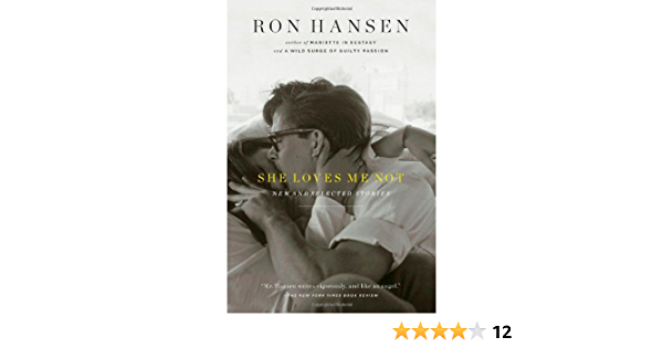 She Loves Me Not: New and Selected Stories: Amazon.es: Hansen ...