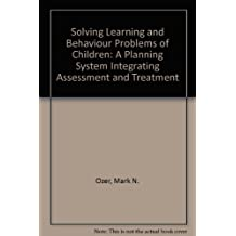 Solving Learning and Behavior Problems of Children: A New Planning System to Integrate Assessment and Treatment