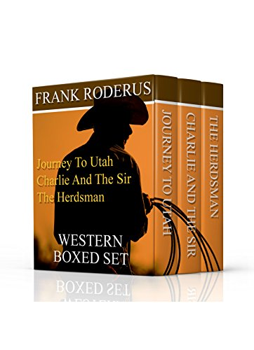 (Frank Roderus Boxed Set: Three Classic Westerns for the Price of One)