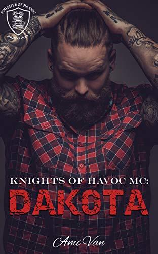 Havoc Motorcycle - Dakota (Knights of Havoc MC Book 1)