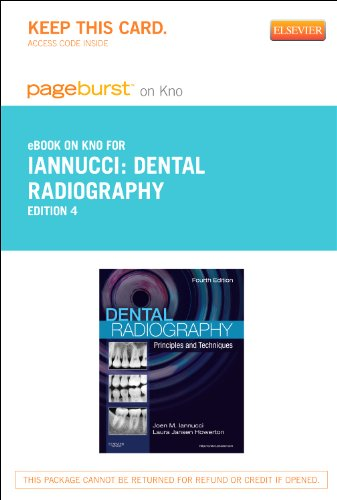 Dental Radiography - Elsevier eBook on Intel Education Study (Retail Access Card): Principles and Techniques, 4e