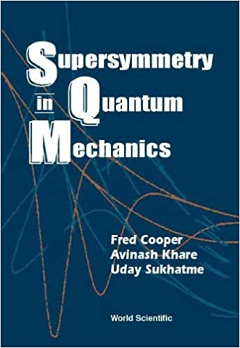 Supersymmetry in quantum mechanics frederick m cooper avinash supersymmetry in quantum mechanics fandeluxe Gallery