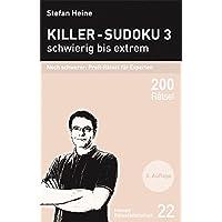 Killer-Sudoku 3 - schwierig bis extrem - Noch schwerer: Profi-Rätsel für Experten