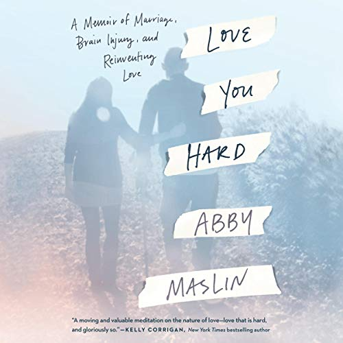 Pdf Self-Help Love You Hard: A Memoir of Marriage, Brain Injury, and Reinventing Love