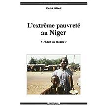 L'extreme Pauvrete Au Niger: Mendier ou Mourir?