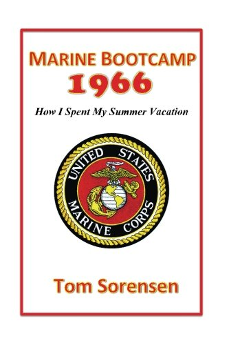 Download Marine Bootcamp1966: How I Spent My Summer Vacation pdf epub