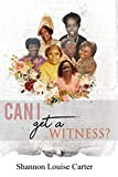 Can I Get A Witness: The Overcomers Trilogy All In One (The Overcomers Series)