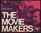 The Movie Makers, Gene D. Phillips, 0911012435