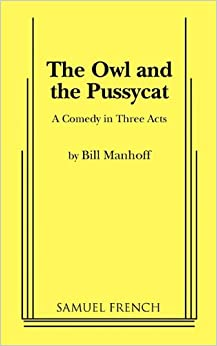 The Owl and the Pussycat (Acting Edition)