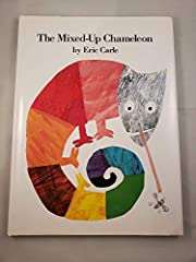 The Mixed-Up Chameleon by Eric Carle…