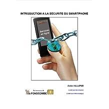 Introduction à la sécurité du smartphone (French Edition)