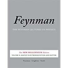 The Feynman Lectures on Physics, Vol. II: The New Millennium Edition: Mainly Electromagnetism and Matter