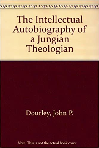 Book The Intellectual Autobiography of a Jungian Theologian