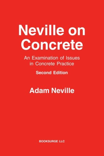Neville on Concrete: An Examination of Issues in Practice