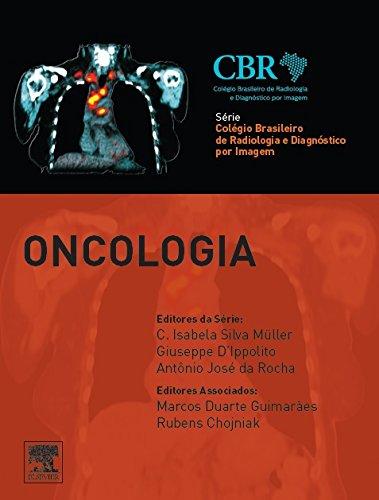 Oncologia - Série Colégio Brasileiro de Radiologia