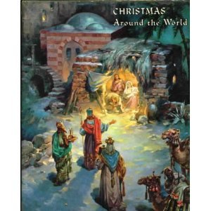 Christmas Around the World (An Ideals Publication)