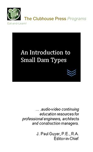 (An Introduction to Small Dam Types)