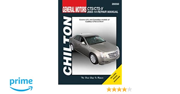 cadillac cts cts v chilton automotive repair manual 2003 14 rh amazon com Amazon Chilton Manuals chiltons manuals for sale