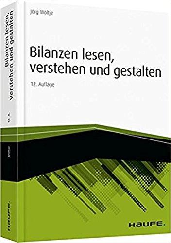 Bilanzen lesen, verstehen und gestalten (Haufe Fachbuch) Gebundenes Buch – 15. Oktober 2015 Jörg Wöltje Bloomsbury UK 3648071912 Betriebswirtschaft