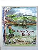 The Wee Scot Book - A Greenberg Guide, A. McCausey, 0897780671