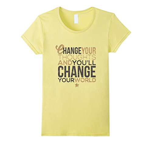 Change Yellow T-shirt (Womens Change Your Thoughts and You'll Change Your World T-shirt Large Lemon)