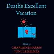 Death's Excellent Vacation | Charlaine Harris, Toni L. P. Kelner
