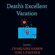 Death's Excellent Vacation | Charlaine Harris, Toni L. P. Kelner