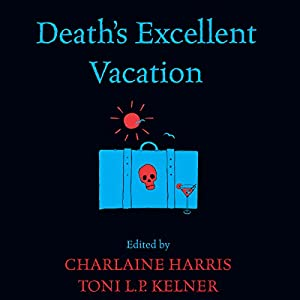 Death's Excellent Vacation Audiobook