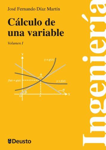 Descargar Libro Cálculo De Una Variable. Vols. I Y Ii José Fernando Díaz Martín
