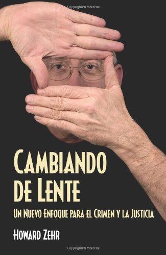 Cambiando de Lente (Spanish Edition) [Howard Zehr] (Tapa Blanda)