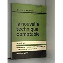 La nouvelle technique comptable -tome 3 bis colleges enseignement techniques : inventaire notions de comptabilite analytique d exploitation