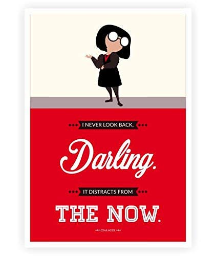 88a7f75f Amazon.com: LAB NO 4 I Never Look Back Edna 'E' Mode The Incredibles Movie  Quote Poster in A4 Size: Posters & Prints