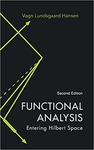 Functional analysis entering hilbert space 2nd edition vagn functional analysis entering hilbert space 2nd edition 2nd edition fandeluxe Gallery